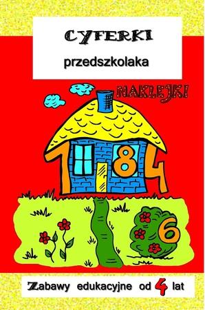 Cyferki przedszkolaka. Zabawy edukacyjne od 4 lat (1)