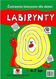 Labirynty 4-7 lat. Ćwiczenia klasyczne dla dzieci