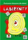 Labirynty 4-7 lat. Ćwiczenia klasyczne dla dzieci (1)